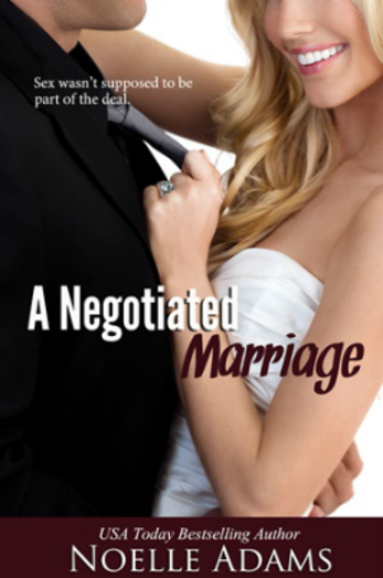 Review⎜A Negotiated Marriage (Negotiated Marriage #1) by Noelle Adams