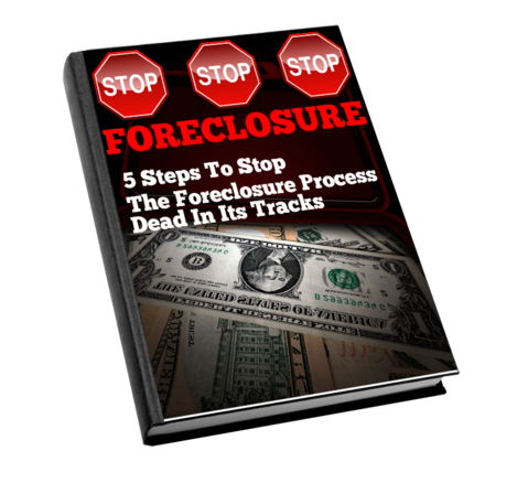 5 WAYS TO STOP THE FORECLOSURE PROCESS DEAD IN ITS TRACKS