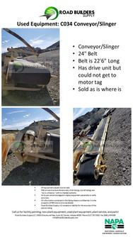 "Conveyor/Slinger 24"" Belt Belt is 22'6"" Long Has drive unit but could not get to motor tag Sold as is where is"