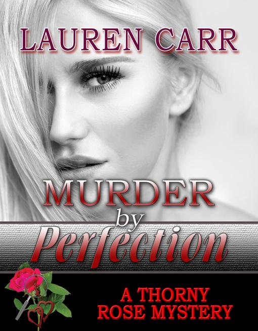 Read all about Murder by Perfection at the Thorny Rose page!
