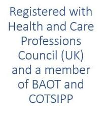 Registered with Health and Care Professions Council BAOT COTSIPP