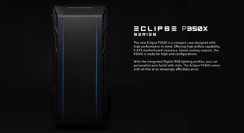 Phanteks>Eclipse Series>P350X