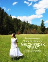 "Purchase our PDF version of our online ""Characteristics of a Melchizedek Priest"""