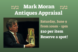 Mark Moran Antiques Appraisal