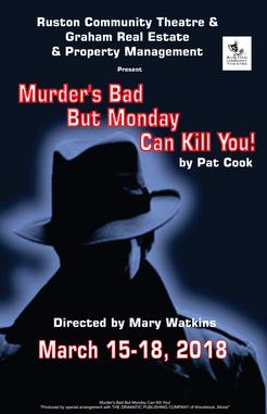 RCT Presents: Murder's Bad But Monday Can Kill You! @ Dixie Center for the Arts