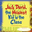 Jack David, the Noisiest Kid
