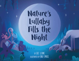 Nature's Lullaby Fills the Night by Dee Leone