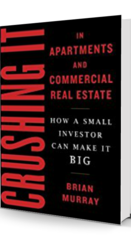 Crushing It in Apartments and Commercial Real Estate eBook