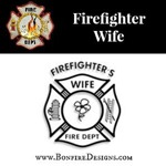 Firefighter Wife Gifts and Apparel