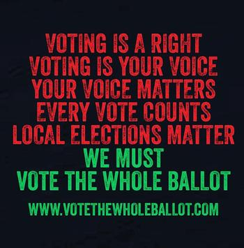 Vote the Whole Ballot