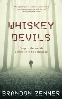 whiskey devils, brandon zenner, crime thriller, fiction, kindle, ebook, mystery