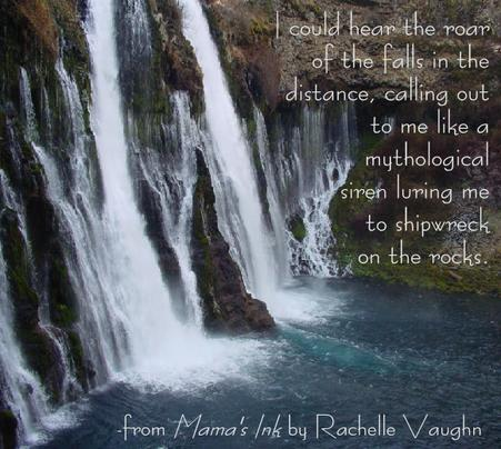 Mama's Ink by Rachelle Vaughn waterfall romance book quote