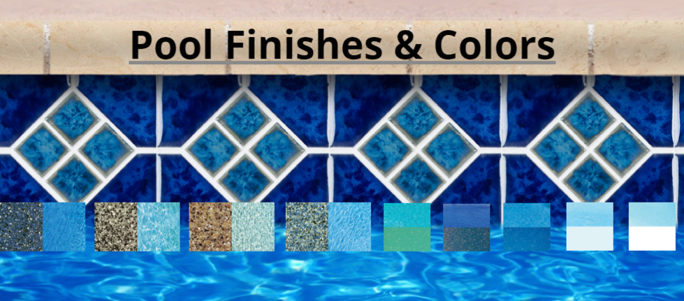 Pool Finishes & Colors
