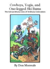 Cowboys, Yogis and One-legged Ski Bums