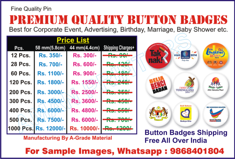 Promotional Personalized Customised Button Badges Manufacturers Delhi, India, Button badges online india, Name Badges, Name Badges manufacturers, Name Badges suppliers, Name Badges manufacturer, Name Badges exporters, Name Badges manufacturing companies and Name Badges producers button badge manufacturer India, button badge manufacturer Delhi, button badge maker Delhi, button badge maker India, Promotional Button Badge, Custom Button Badges, Button Badge online, badge button badges printer Delhi, Photo Button Badge, Costom Button Badge,:button badge manufacturer supplier to all india pin code, button badge manufacturer supplier to delhi mumbai kolkata, chennai, button badge manufacturer supplier to amritsar, chandigarh, jalandhar, button badge manufacturer supplier to aligarh, agra, lucknow, gorakhpur, meerut, button badge manufacturer supplier to rohtak sonipat, japur, jodhpur, button badge manufacturer India, button badge manufacturer Delhi, button badge Printers Delhi, button badge Printers India, Promotional Button Badges, Custom Button Badges, Personalized Button Badges, Photo Button Badges, Logo Button Badge, button badge manufacturer India, button badge manufacturer Delhi, button badge maker Delhi, button badge maker India, Promotional Button Badges, Custom Button Badges, Personalized Button Badges, Photo Button Badges, Button Badge Supplier india, button badge manufacturer mumbai, button badge manufacturer kolkata, button badge manufacturer patna, button badge manufacturer lucknow, button badge manufacturer kanpur, button badge manufacturer siliguri, njp, button badge manufacturer gorakhpur, button badge manufacturer hydrabad, button badge manufacturer bangalore, button badge manufacturer chennai, button badge manufacturer bhopal, button badge manufacturer ahmadabad, button badge manufacturer gurgaon, button badge manufacturer noida, button badge manufacturer ghaziabad, button badge manufacturer pune, button badge manufacturer goa, button badge manufacturer puri. combutoor, button badge manufacturer guwahati, button badge manufacturer gangtok, button badge manufacturer murshidabad, button badge manufacturer asansol, button badge manufacturer durgapur, button badge manufacturer varanasi, button badge manufacturer kanpur, button badge manufacturer meerut, button badge manufacturer amritsar, button badge manufacturer jalandhar, button badge manufacturer chandigarh, button badge manufacturer jammu, button badge manufacturer shimla, button badge manufacturer srinagar, button badge manufacturer jaipur, button badge manufacturer ajmer, button badge manufacturer surat, button badge manufacturer jodhpur, button badge manufacturer udaipur, button badge manufacturer gorakhpur, button badge manufacturer moradabad, button badge manufacturer saharanpur, button badge manufacturer rohtak, button badge manufacturer fardabad, button badge manufacturer sirsa, button badge manufacturer bhiwani, button badge manufacturer sonipat, button badge manufacturer chennai, button badge manufacturer bangalore, button badge manufacturer puri, button badges price india, badge factory button maker, button badge maker online, button badge india, button badge printing, button badge printers, button badge maker,button badge manufacturers, button badge mumbai, Button Badge, Button Badge manufacturers, Button Badge suppliers, Button Badge manufacturer, Button Badge exporters, Button Badge manufacturing companies and Button Badge producers, Here you will find listings of button badge, button badge manufacturers, button badge suppliers, button badge exporters and manufacturing companies from India. button badge maker supplies,:button badge manufacturer button badge manufacturer Delhi, button badge manufacturer India, button badge maker delhi, button badge maker india, promotional badges online, badge printer delhi, pocket badges delhi, customized badges online, customized badges online india, pin badges online india, name badges online, Costom Button Badge, customized badges online india, pin badges online india, print badges online india, smiley badges online,: