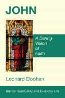 John A Daring Vision of Faith