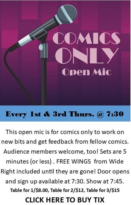Comics Only Open Mic at Dangerous Theatre tickets