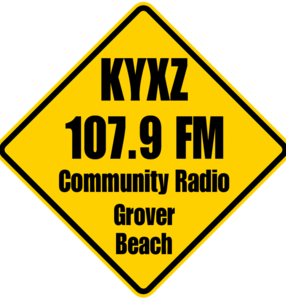 KYXZ 107.9 Low Power Community Radio for South San Luis Obispo County