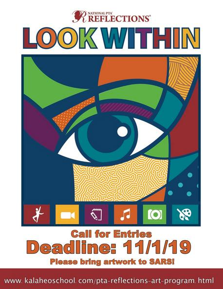 Call for entries Deadline: 11/1/19 to kalaheoschool.com/pta-reflections-art-program.html