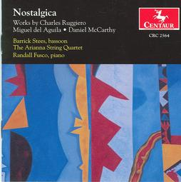 Nostalgica,Sunset Song, bassoon,string quartet,bassoon piano, American composers, Miguel del Aguila, Barrick Stees bassoon,Randall Fusco, piano, Arianna String Quartet,composer,composing,classical,music,contemporary,American,latin,hispanic,modern,South American,Argentina,del Águila, Buenos Aires,compositores,contemporaneos,actuales,uruguay,komponist,compositeur,musik,Grammy, Award winning,Centaur Records