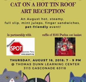 Thomas Dunn Learning Center Cat On a Hot Tin Roof Art Reception St. Louis art Jasmine Raskas