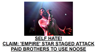 SELF HATE! CLAIM: 'EMPIRE' STAR STAGED ATTACK PAID BROTHERS TO USE NOOSE Jussie Smollett