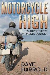 Motorcycle High, The First Rock Pounder novel