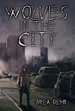 Wolves in the City, dystopian, mature YA