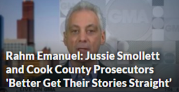 Rahm Emanuel: Jussie Smollett and Cook County Prosecutors 'Better Get Their Stories Straight'