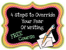 overcoming fear of writing in 4 steps