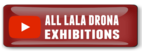 Lala Drona Exhibitions