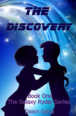 The Discovery, Book One, The Galaxy Ryder by Dawn Gena