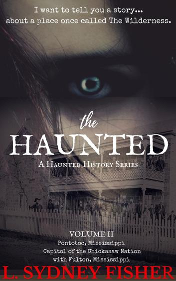 haunted, true hauntings, ghosts, paranormal, true scary stories, true ghost stories, supernatural, darcy coates, amy cross, anne rice, LSydneyFisher, L. Sydney Fisher, L Sydney Fisher, paranormal author, ghost writer, ghost books, author, unexplained mysteries, haunted houses