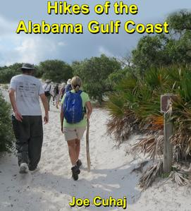 Hikes of the Alabama Gulf Coast by Joe Cuhaj