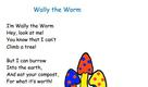 Wally the Worm Verse
