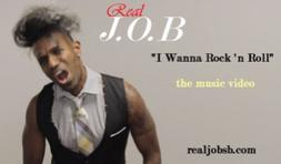 Real J.O.B - I Wanna Rock 'n Roll Music Video