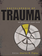 Encyclopedia of Trauma Edited by Charles R Figley