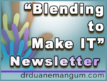 Blending To Make It Newsletter
