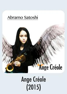 Album Download - Ange Créole -Abramo Satoshi 2015 Music Release