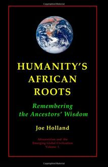 Amazon Humanity's African Roots Holland