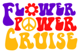 Flower Power Cruise