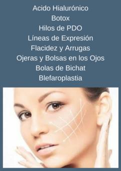 Rejuvenecimiento facial, tratamiento para líneas de expresión y flacidez; Ácido Hialurónico.