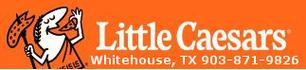 Little Caesars, Whitehouse Texas