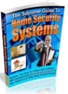 The Supreme Guide to Home Security Systems