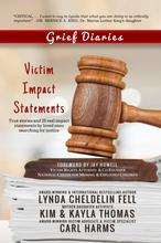 Grief Diaries: Victim Impact Statements