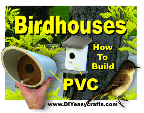 How to build a super easy DIY PVC birdhouse. www.DIYeasycrafts.com