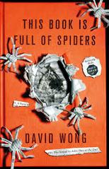 this book is full of spiders seriously dude don't touch it david wong john dies at the end the smokey shelter