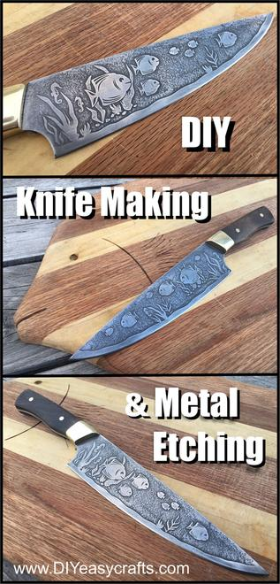 DIY Knife making and Metal Etching. FREE step by step instructions from www.DIYeasycrafts.com