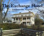 Exchange Hotel in Gordonsville, VA