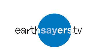 EarthSayers.tv Voices of Sustainability